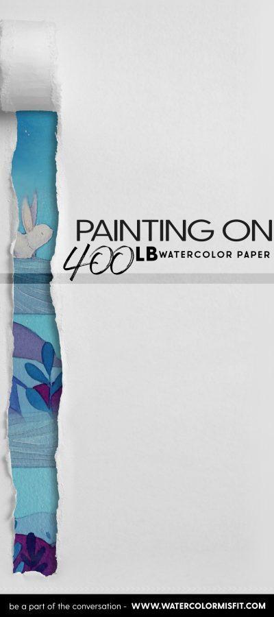 400lb watercolor paper